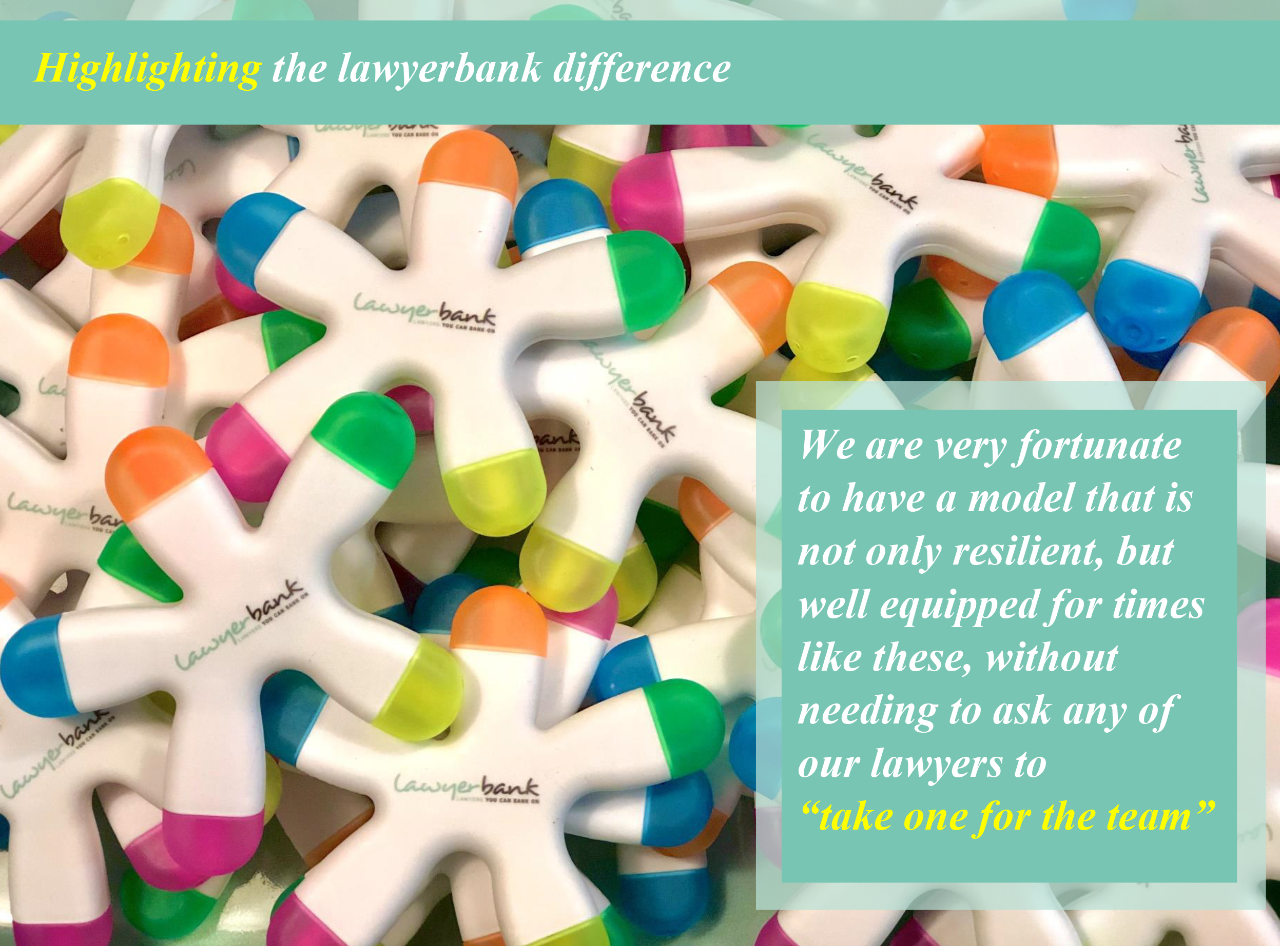 Highlighting the lawyerbank difference during COVID-19
